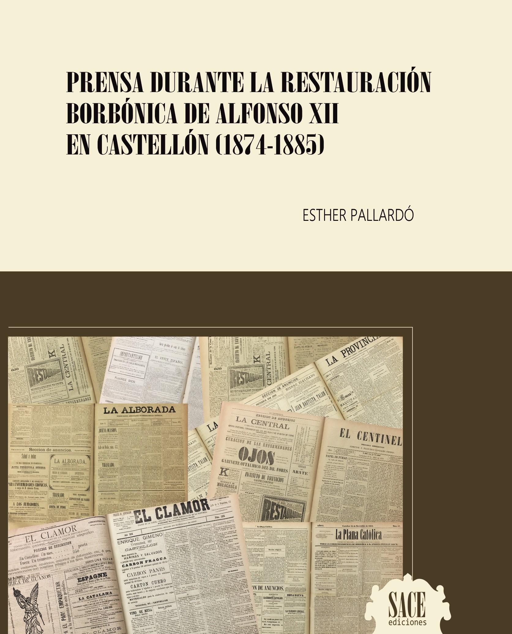 Prensa durante La Restauración Borbónica de Alfonso XII en Castellón (1874-1885)
