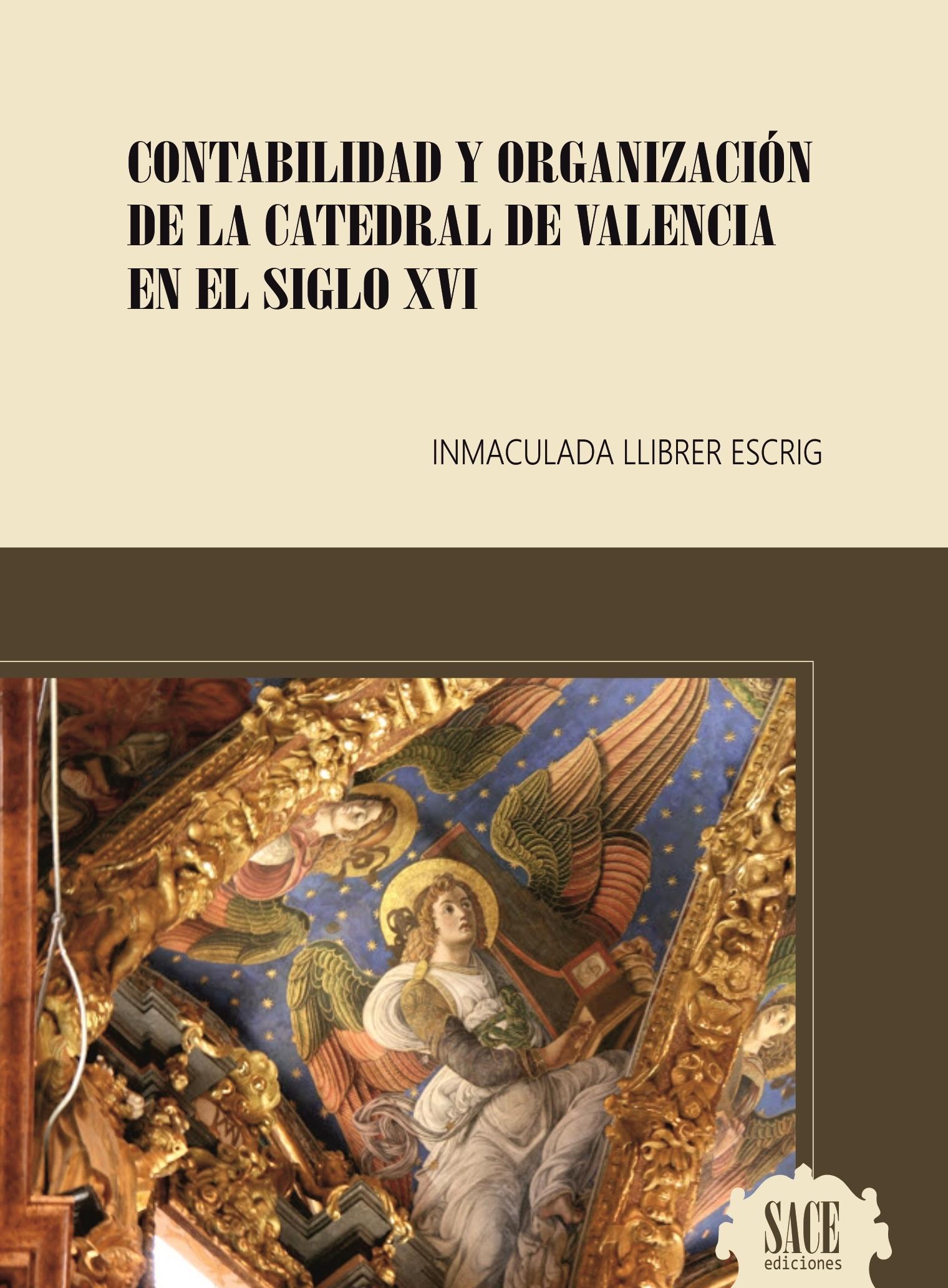 Contabilidad y organización de la Catedral de Valencia en el siglo XVI