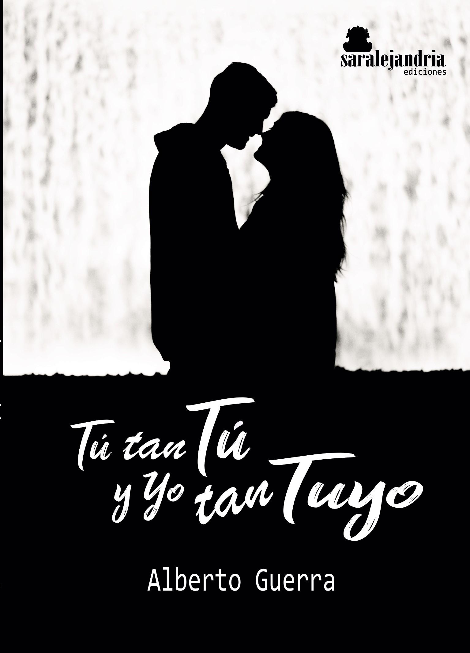 Tú tan tú y yo tan tuyo